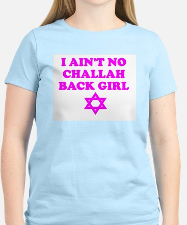 CHALLAH BACK GIRL AIN'T NO HO Women's Pink T-Shirt