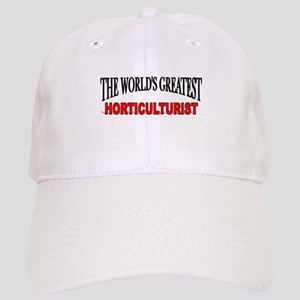"""""""The World's Greatest Horticulturist"""" Cap"""