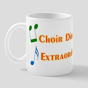 Choir Director Extraordinaire Mug