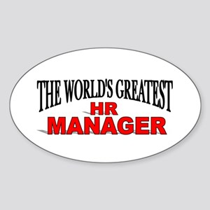 """The World's Greatest HR Manager"" Oval Sticker"