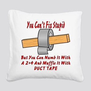 With 2x4 & Duct Tape Square Canvas Pillow