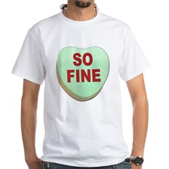 So Fine Valentin Candy Heart (Front) White T-Shirt