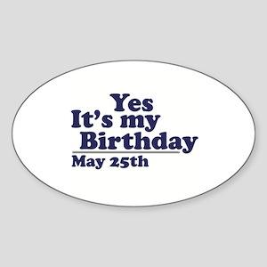 May 25 Birthday Oval Sticker