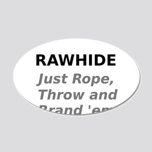 Rawhide Just Rope , Throw and Brand em Wall Decal