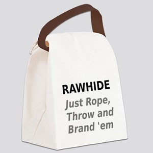 Rawhide Just Rope , Throw and Brand em Canvas Lunc