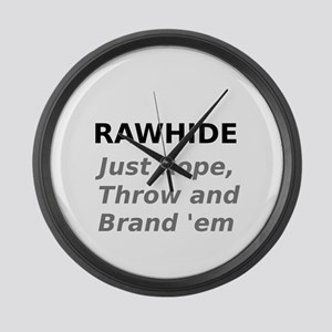 Rawhide Just Rope , Throw and Brand em Large Wall