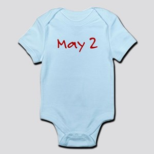 """""""May 2"""" printed on a Infant Bodysuit"""