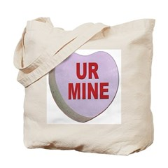 You Are Mine Valentine Candy Heart Tote Bag