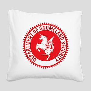 GNOMELAND SECURITY Square Canvas Pillow