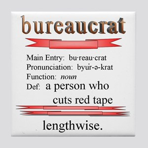 Bureaucrat Tile Coaster