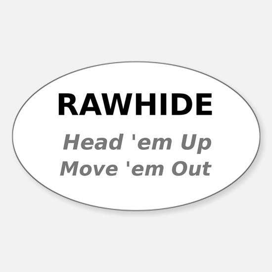 Rawhide Head em up Move em out Decal