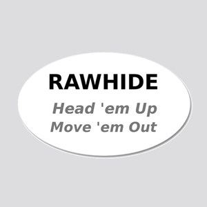 Rawhide Head em up Move em out Wall Decal