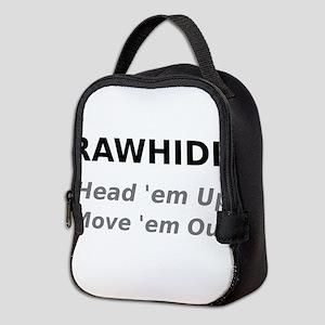 Rawhide Head em up Move em out Neoprene Lunch Bag