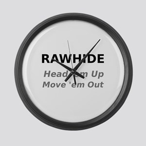 Rawhide Head em up Move em out Large Wall Clock