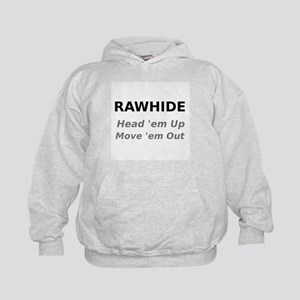 Rawhide Head em up Move em out Hoodie
