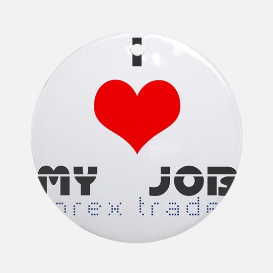 i(heart)forextrader Round Ornament