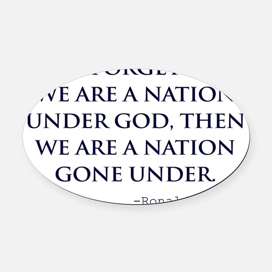 Reagan_nation-under-god-(white-shi Oval Car Magnet