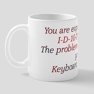 Idiot Mug