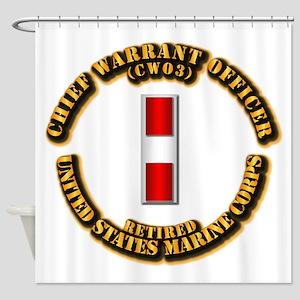 USMC - CW3 - Retired Shower Curtain