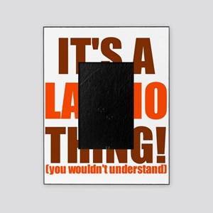 latino thing cp Picture Frame