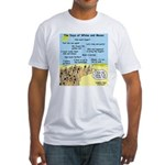 Days of Whine and Moses Fitted T-Shirt