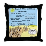 Days of Whine and Moses Throw Pillow