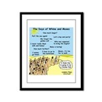 Days of Whine and Moses Framed Panel Print