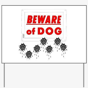 Beware of Dog Muddy Paws Yard Sign