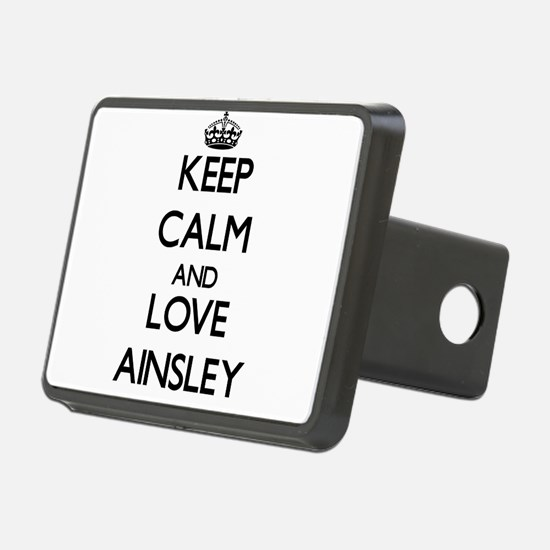 Keep Calm and Love Ainsley Hitch Cover