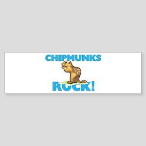 Chipmunks rock! Bumper Sticker