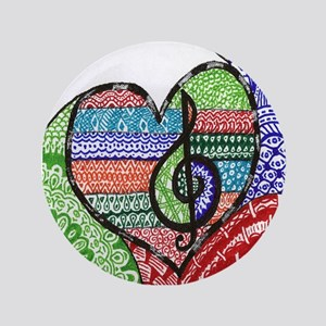 "Music is a Song in Your Heart 3.5"" Button"