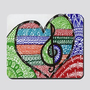 Music is a Song in Your Heart Mousepad