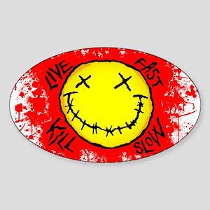 Live Fast Kill Slow Shirt Sticker (Oval)
