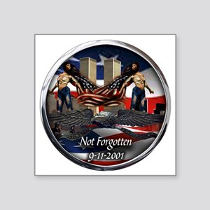 "NOT FORGOTTEN Square Sticker 3"" x 3"""