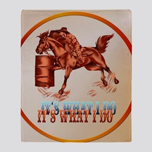 Barrel Racing_It's what I do  -Circl Throw Blanket