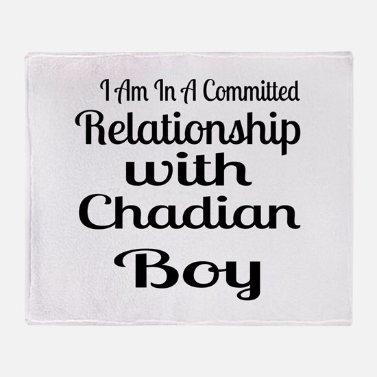 I Am In Relationship With Chadian Bo Throw Blanket