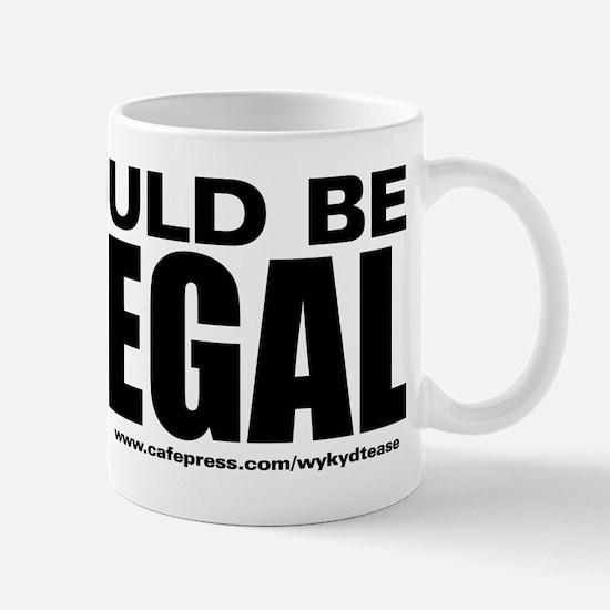 Icouldbe illegal BLK copy Mug