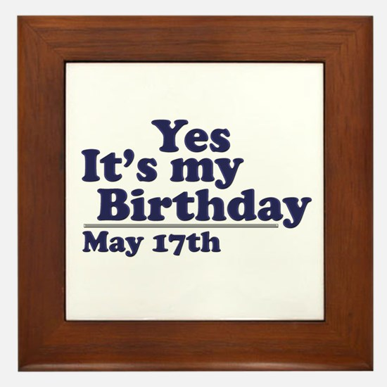 May 17 Birthday Framed Tile