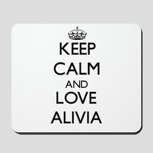 Keep Calm and Love Alivia Mousepad