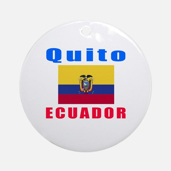 Quito Ecuador Designs Ornament (Round)