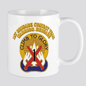 DUI - 1st BCT - Warrior Brigade with Text Mug