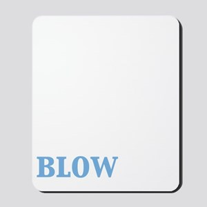 blow me wind turbine_dark Mousepad