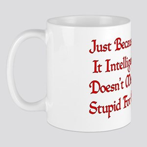 Stupidly Designed Mug