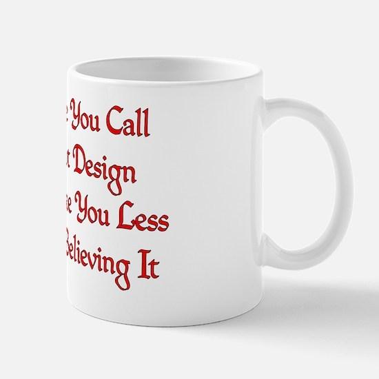 Stupidly Designed Mug