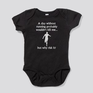 A Day Without Running Baby Bodysuit