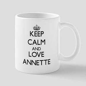 Keep Calm and Love Annette Mugs