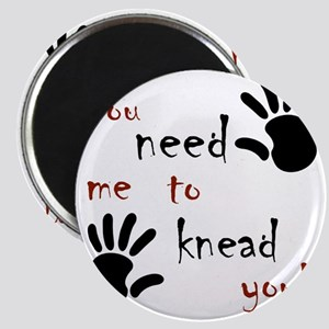 3-need to knead Magnet