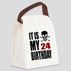 It Is My 24 Birthday Canvas Lunch Bag