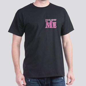 IT'S ALL ABOUT ME Dark T-Shirt