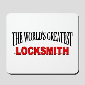 """The World's Greatest Locksmith"" Mousepad"